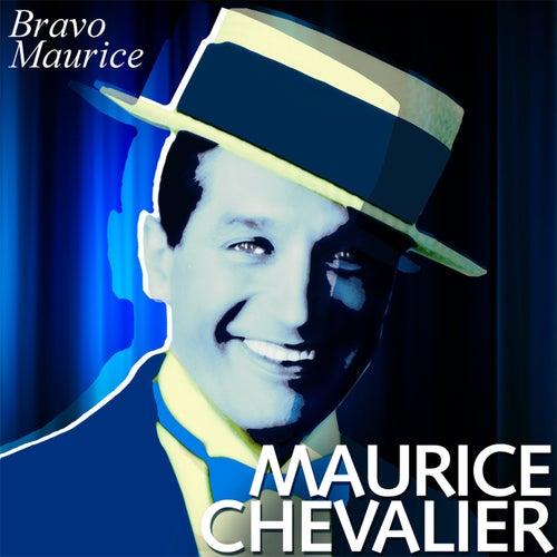 Bravo Maurice von Maurice Chevalier