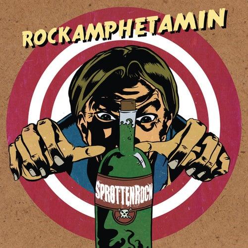 Rockamphetamin von SprottenRock