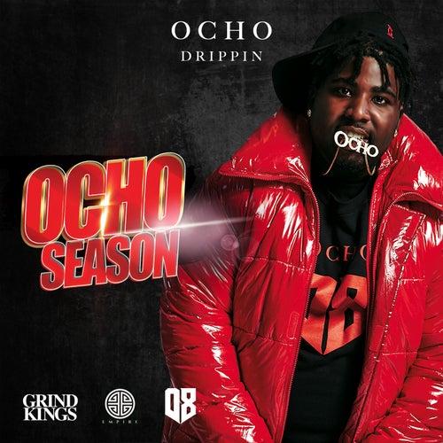 Ocho Season by Ocho Drippin