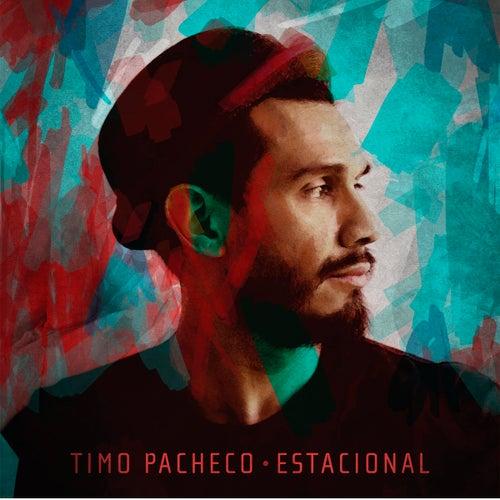 Estacional de Timo Pacheco