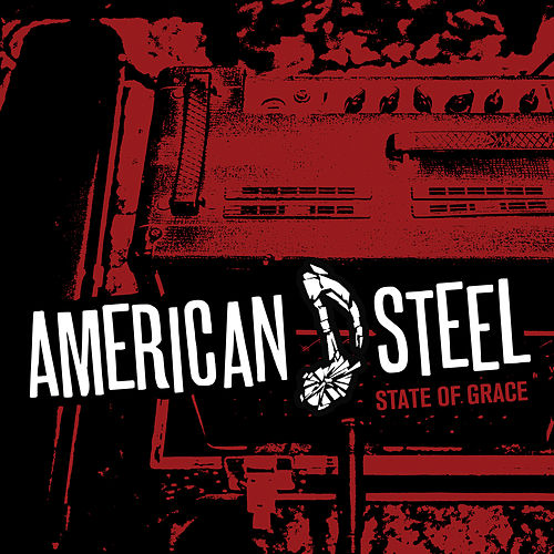 State of Grace by American Steel