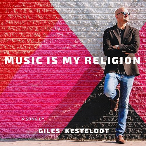 Music Is My Religion (Remix) [feat. Dave Kline Band] by Giles Kesteloot