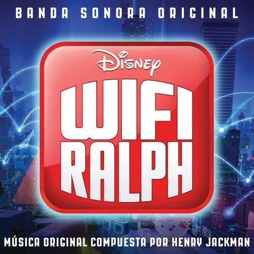 Wifi Ralph (Banda Sonora Original) by Henry Jackman