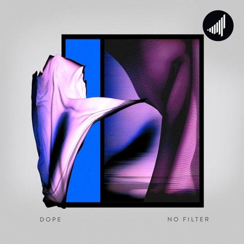 No Filter de Dope