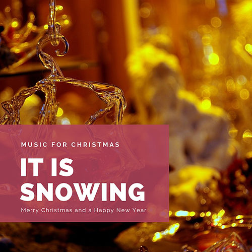 It is Snowing (The Best Christmas Songs) de Various Artists