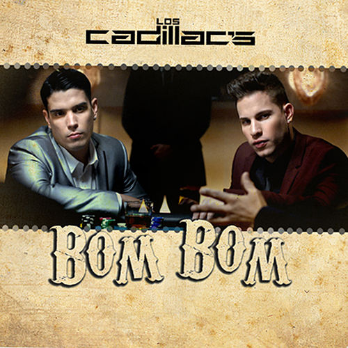 Bom Bom by Los Cadillac's