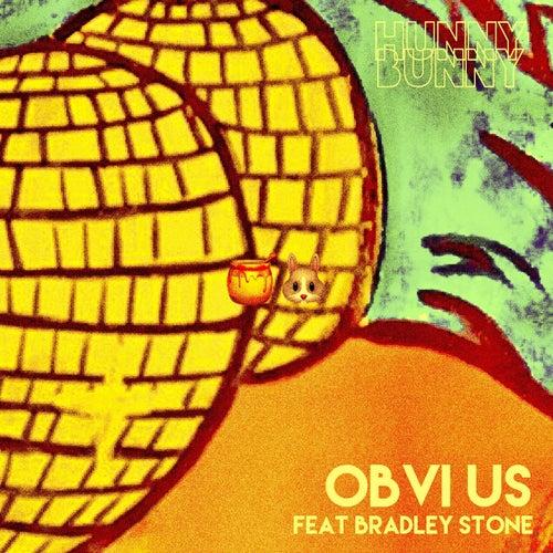 Obvi Us by Hunny Bunny