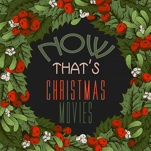Now That's Christmas Movies de Various Artists
