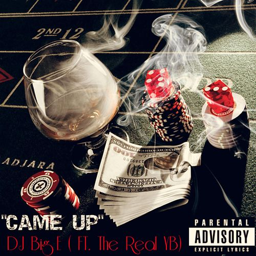 Came Up de DJ Big E