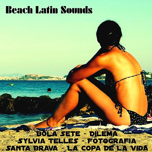 Beach Latin Sounds by Various Artists