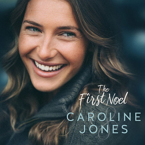 The First Noel by Caroline Jones