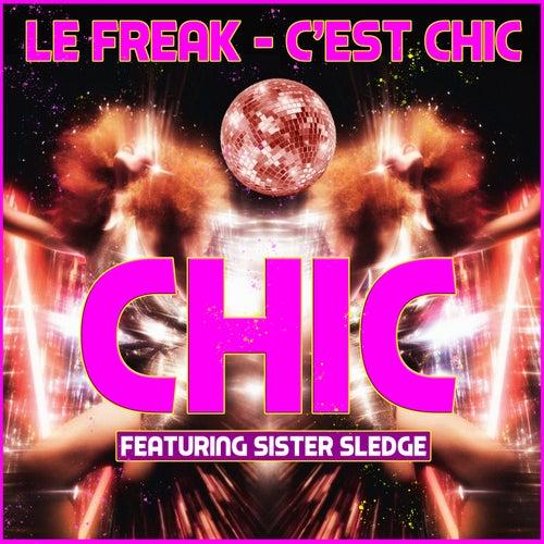 Le Freak - C'est Chic by CHIC