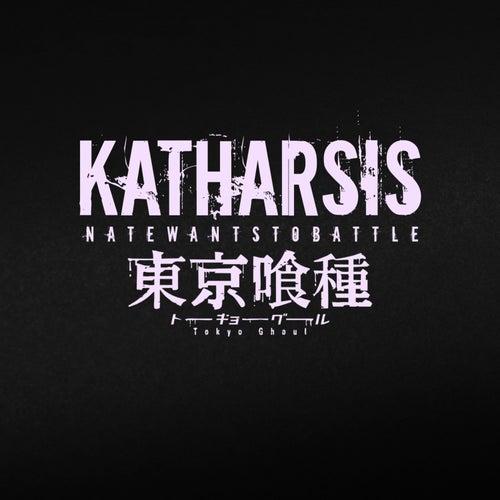 Katharsis von NateWantsToBattle