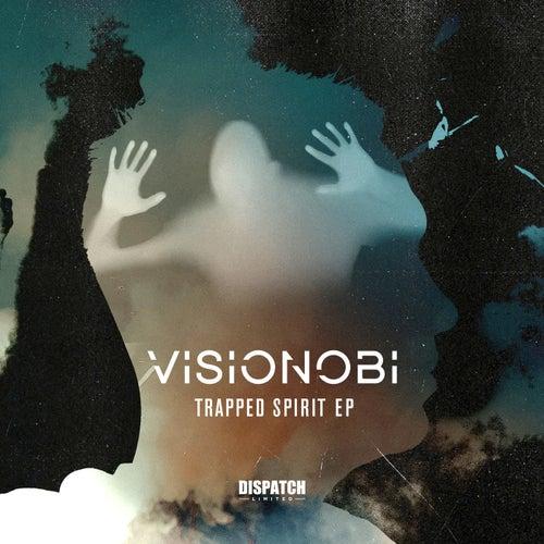 Trapped Spirit EP by Visionobi