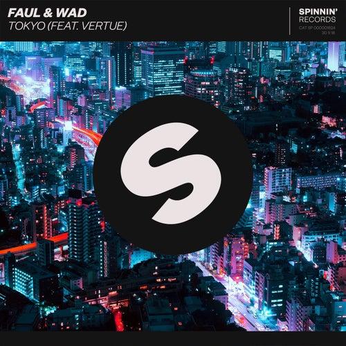 Tokyo (feat. Vertue) von Faul & Wad
