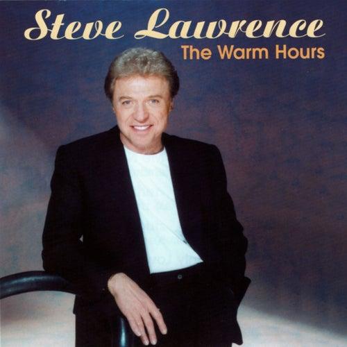 The Warm Hours de Steve Lawrence