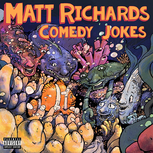 Comedy Jokes by Matt Richards