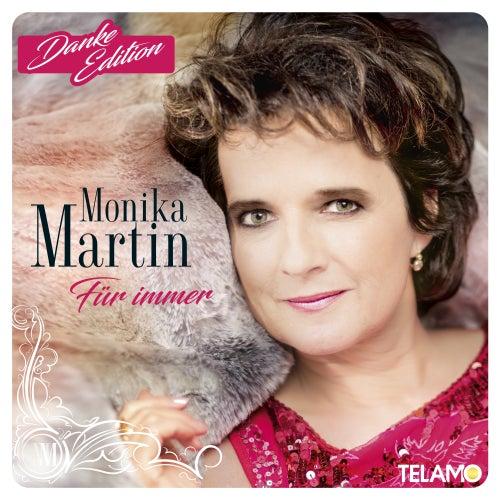 Für immer (Danke-Edition) von Monika Martin