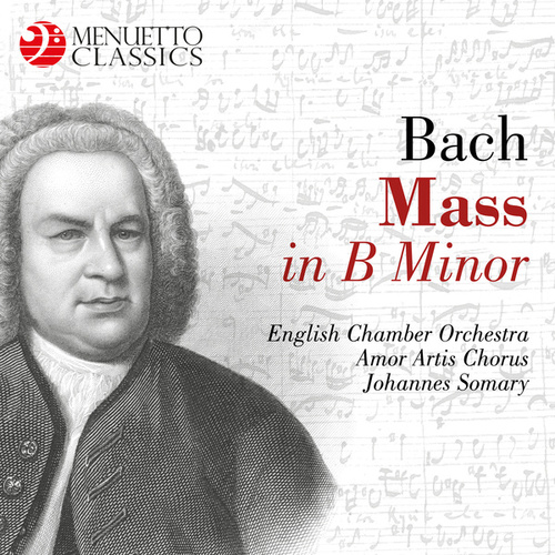 Bach: Mass in B Minor, BWV 232 de English Chamber Orchestra