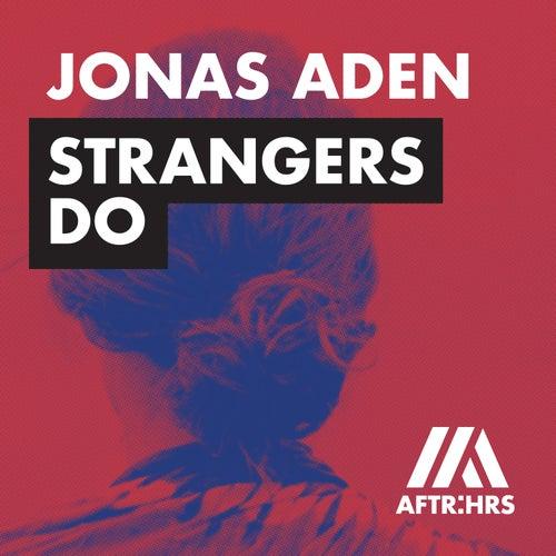 Strangers Do von Jonas Aden