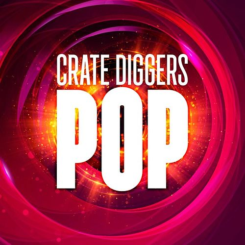 Crate Diggers Pop by Various Artists