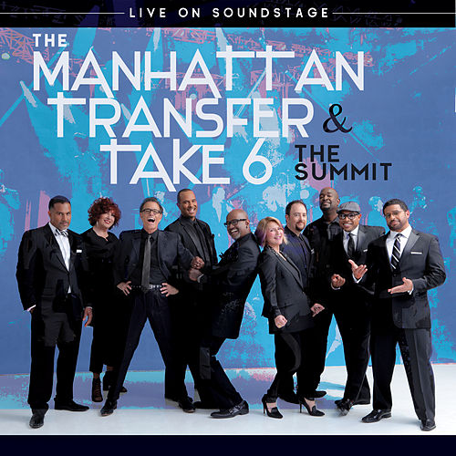 The Summit: Live on Soundstage by Manhattan Transfer