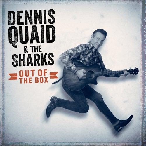 Out Of The Box von Dennis Quaid