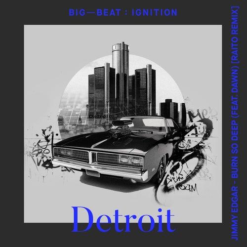 Burn So Deep (feat. Dawn Richard) (Raito Remix) de Jimmy Edgar