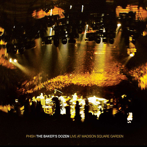The Baker's Dozen Live At Madison Square Garden by Phish