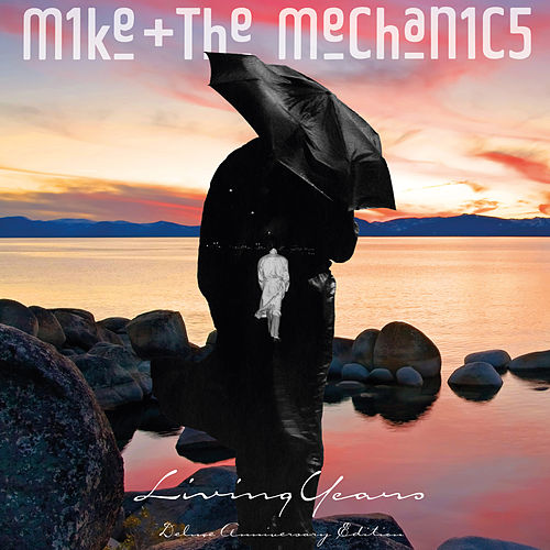 Living Years (Deluxe Edition) by Mike + the Mechanics