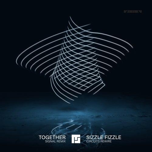 Together (Signal Remix) / Sizzle Fizzle (Circuits Rewire) von Mefjus
