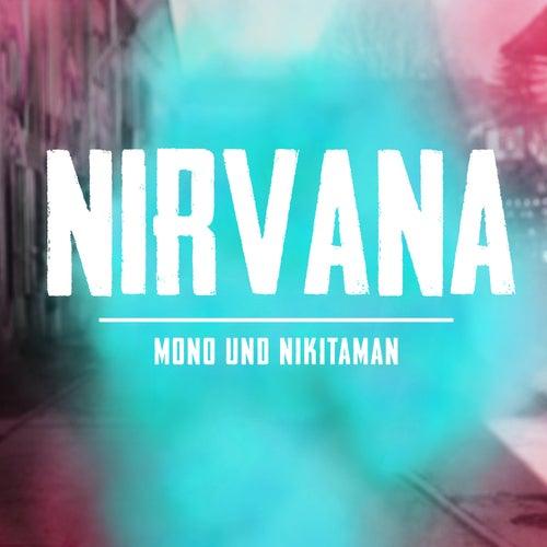 Nirvana Mono Manuba S Remix Von Mono Nikitaman Napster