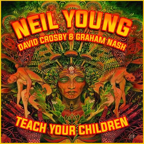 Teach Your Children de Neil Young