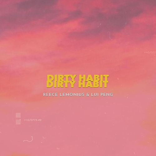 Dirty Habit von Reece Lemonius