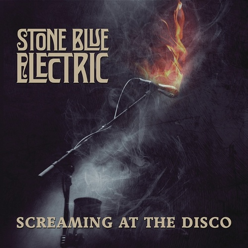 Screaming at the Disco by Stone Blue Electric