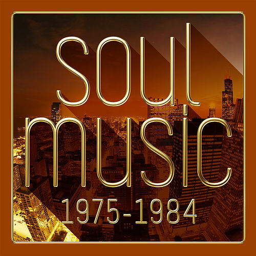 Soul Music 1975-1984 von Various Artists