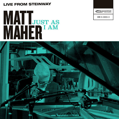 Just as I Am (Live from Steinway) de Matt Maher
