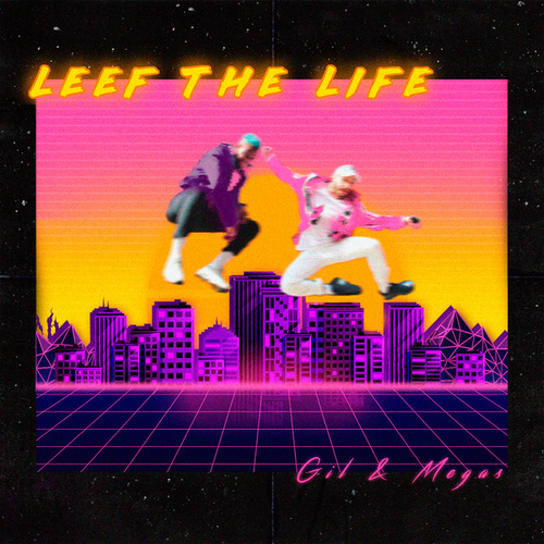 Leef The Life by Gil
