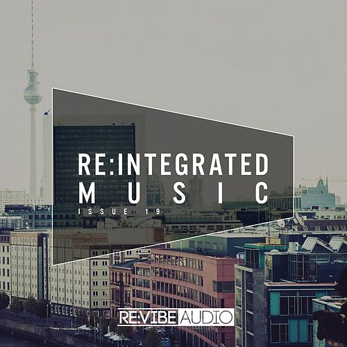 Re:Integrated Music Issue 19 von Various Artists