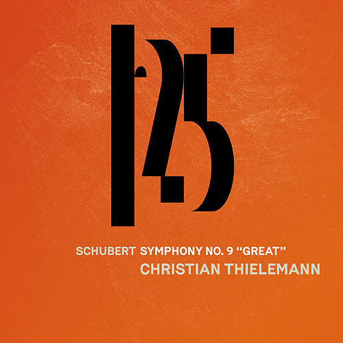 Schubert: Symphony No. 9, 'Great' by Münchner Philharmoniker