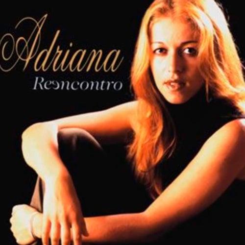 Reencontro de Adriana Arydes