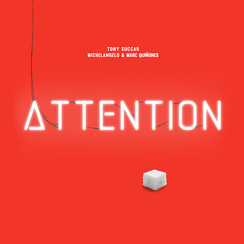 Attention (feat. Michelangelo & Marc Quiñones) by Tony Succar