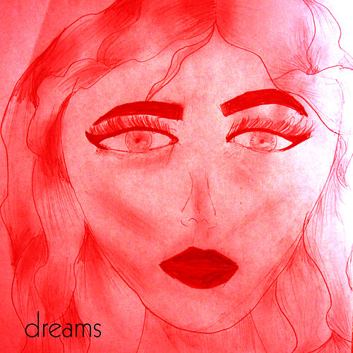 Dreams by Nick Rezo