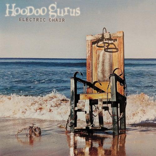 Electric Chair de Hoodoo Gurus