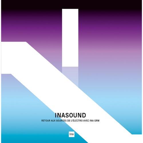 INASOUND Retour aux sources de l'électro avec l'INA GRM de Various Artists