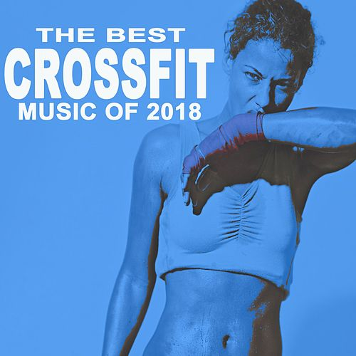 The Best Crossfit Music of 2018 von Power Sport Team