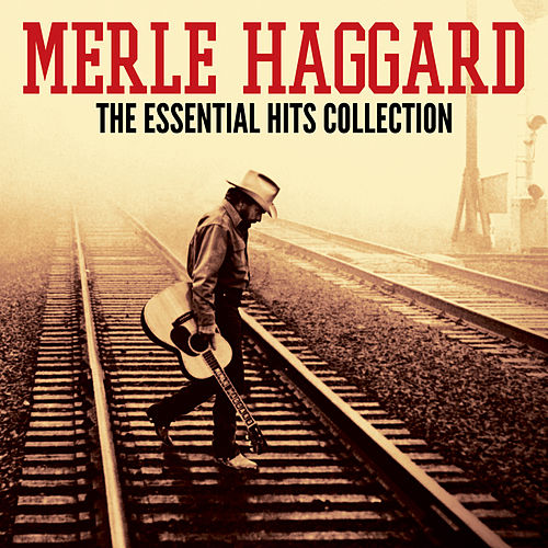 The Essential Hits Collection de Merle Haggard