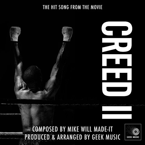 Creed 2 - Runnin by Geek Music