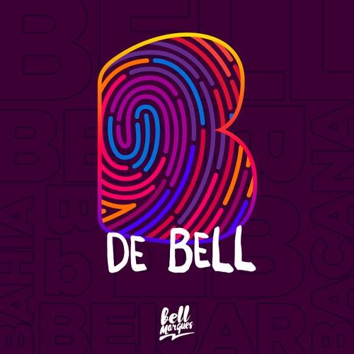 B de Bell (Ao Vivo) de Bell Marques