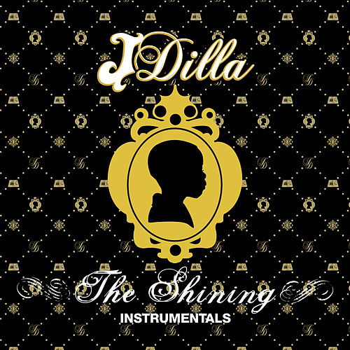 The Shining Instrumentals von J Dilla